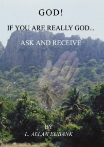 God if you are really God: Ask and Receive (English)